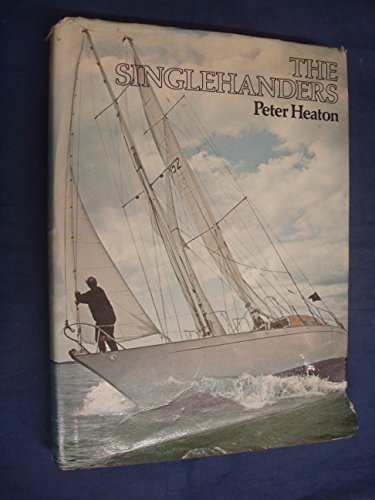 The Singlehanders By Peter Heaton