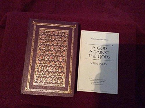 God Against the Gods By Allen Drury