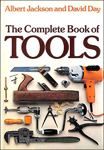 Complete Book of Tools by Albert Jackson