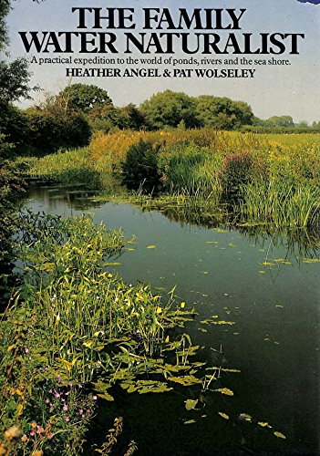 Family Water Naturalist By Heather Angel