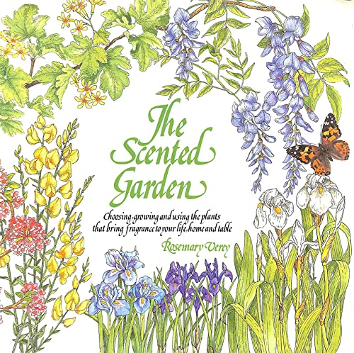 The Scented Garden by Rosemary Verey