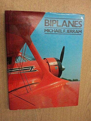 Biplanes By Michael F. Jerram