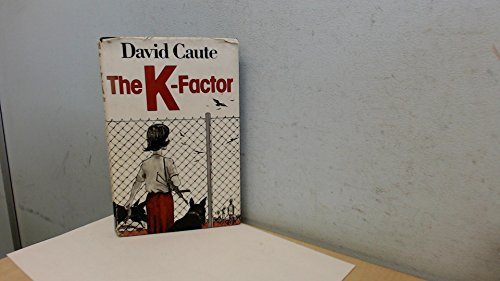 The K Factor By David Caute