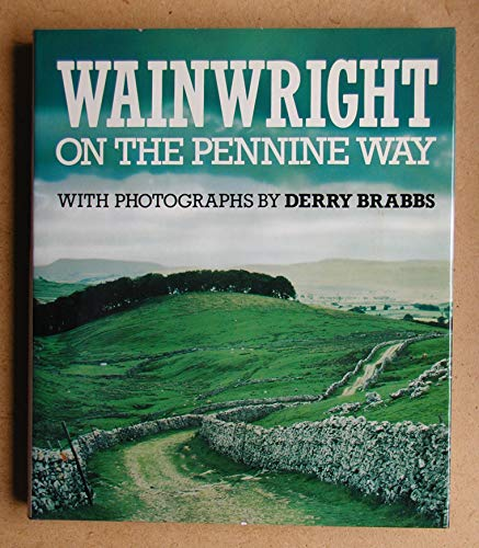 On the Pennine Way By Alfred Wainwright