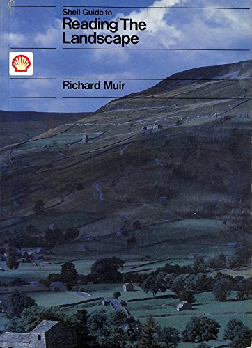 Shell Guide to Reading the Landscape By Richard Muir