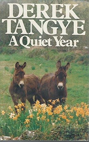 A Quiet Year By Derek Tangye