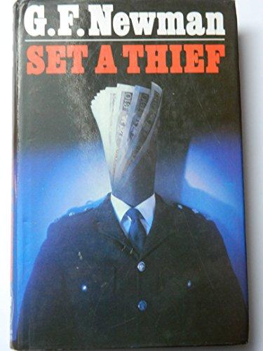 Set a Thief By G.F. Newman