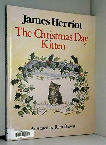The Christmas Day Kitten By James Herriot   Used - Very Good   9780718127503   World of Books