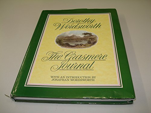 The Grasmere Journal By Dorothy Wordsworth