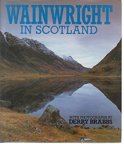 Wainwright in Scotland By Alfred Wainwright