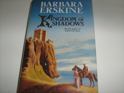 Kingdom of Shadows by Barbara Erskine