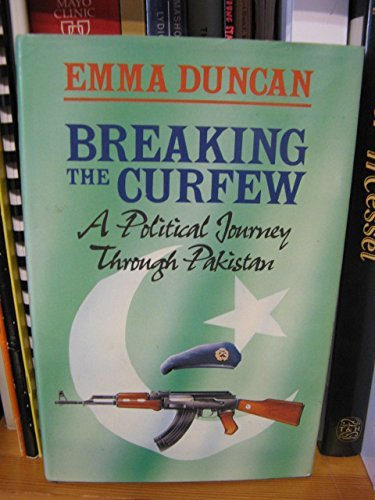 Breaking the Curfew By Emma Duncan