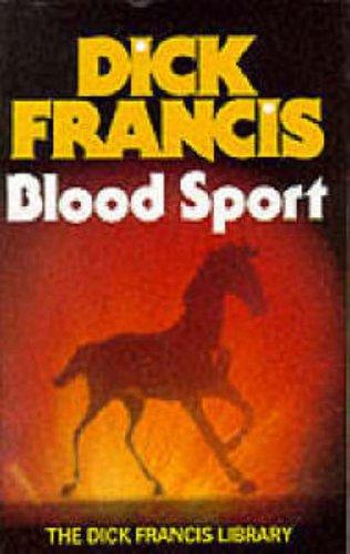 dick francis blood sport