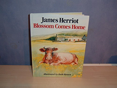 Blossom Comes Home By James Herriot