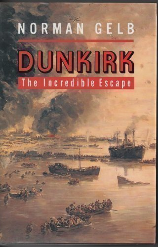 Dunkirk By Norman Gelb
