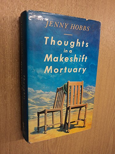 Thoughts in a Makeshift Mortuary By Jenny Hobbs