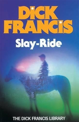 Slay Ride By Dick Francis