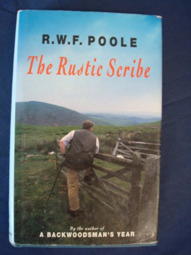 The Rustic Scribe By R.W.F. Poole