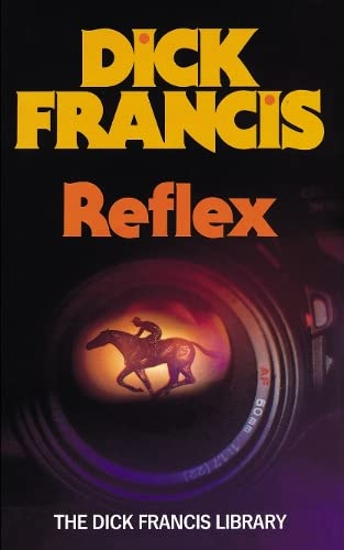 Reflex By Dick Francis