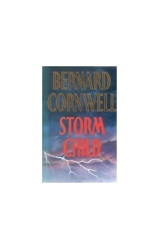 Stormchild By Bernard Cornwell