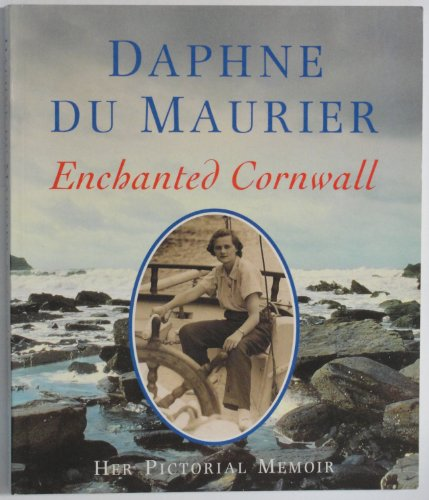 Enchanted Cornwall By Daphne Du Maurier