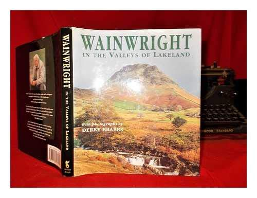 Wainwright in the Valleys of Lakeland by Alfred Wainwright