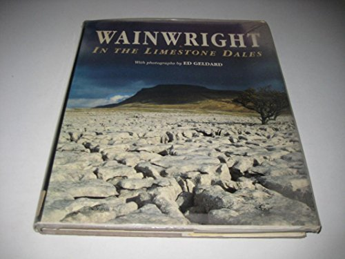 Wainwright in the Limestone Dales by Alfred Wainwright