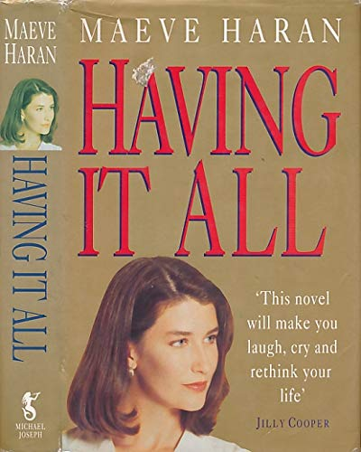 Having it All By Maeve Haran