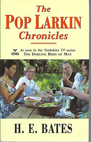 The Pop Larkin Chronicles By H.E. Bates
