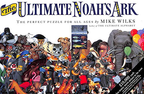 The Ultimate Noah's Ark By Mike Wilks