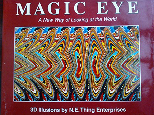 Magic Eye: A New Way of Looking at the World: No. 1 by N.E.Thing Enterprises