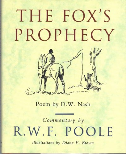 The Fox's Prophecy By D.W. Nash