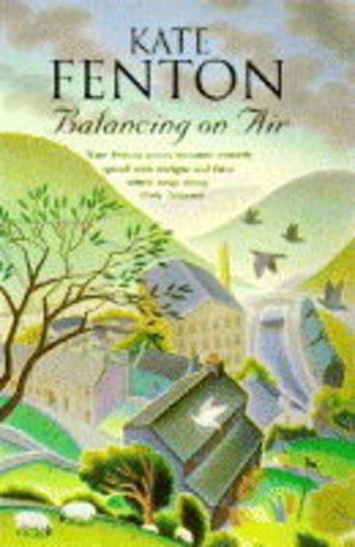 Balancing on Air By Kate Fenton