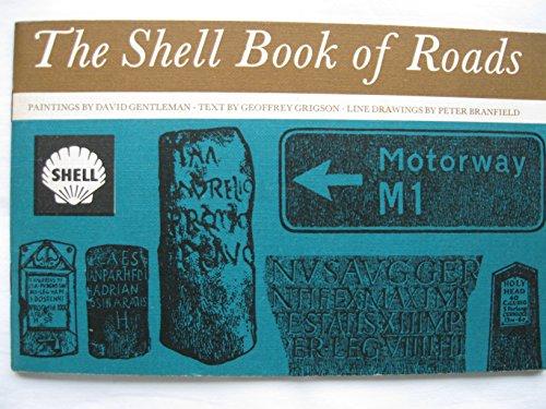 Shell Book of Roads By Geoffrey Grigson