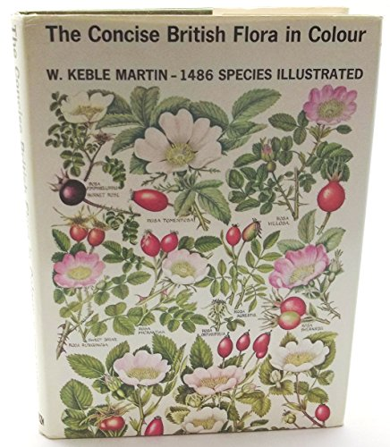 Concise British Flora in Colour by W.Keble Martin