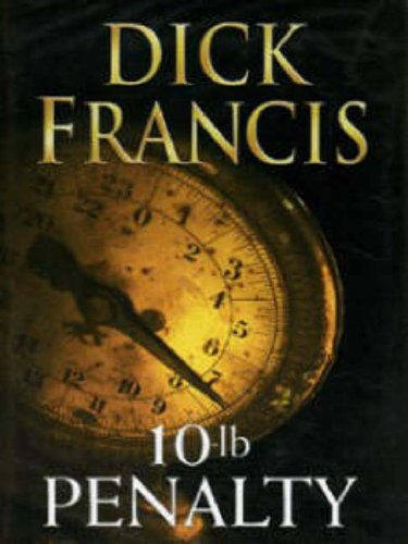 10-Lb Penalty By Dick Francis