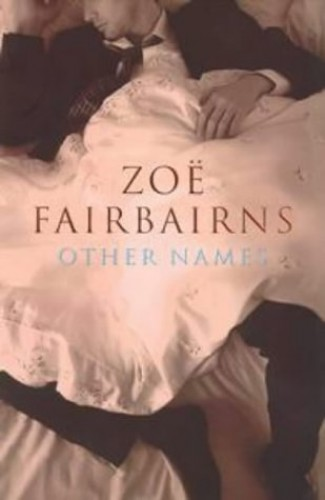 Other Names By Zoe Fairbairns