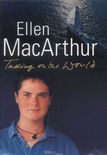 Taking on the World by Ellen MacArthur