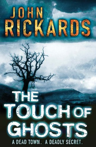 The Touch of Ghosts By John Rickards