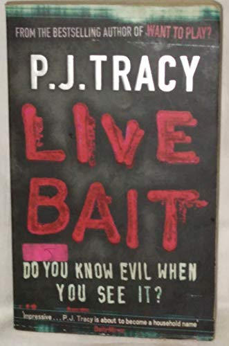 LIVE BAIT (Airside) By P. J. Tracy