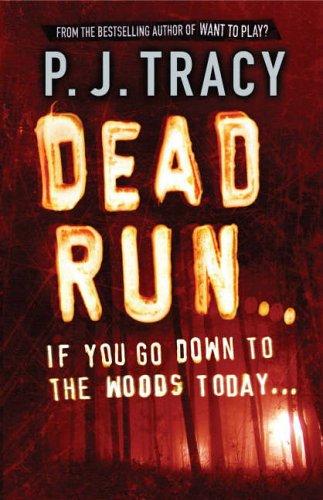 Dead Run by P. J. Tracy