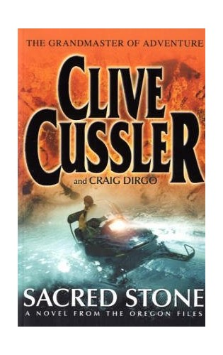 Sacred Stone: Novel from the O By Cussler Clive