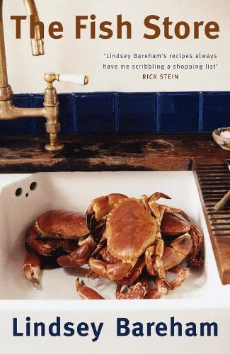 The Fish Store: A Holiday Cookbook by Lindsey Bareham