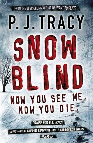 Snow Blind By P. J. Tracy