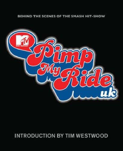 Pimp My Ride By Tim Westwood