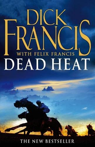 Dead Heat: Horse Racing Thriller by Dick Francis