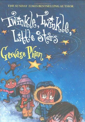 Twinkle, Twinkle, Little Stars By Gervase Phinn