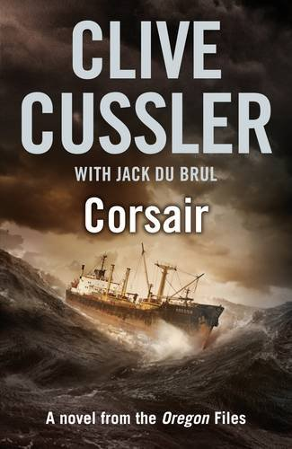 Corsair: Oregon Files #6 (The Oregon Files) By Clive Cussler