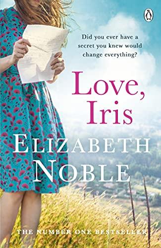 Love, Iris By Elizabeth Noble