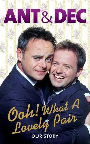 Ooh! What a Lovely Pair By Ant McPartlin